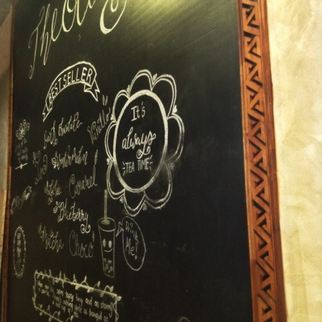 A coffee/tea shop staple, the chalk board. But why is Theolly's hidden at the very back of the store?